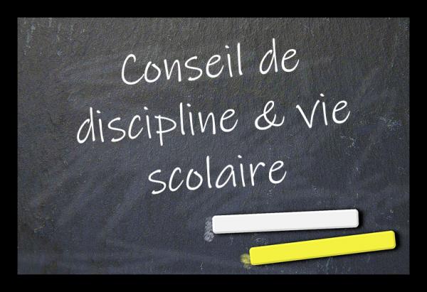 Conseil de discipline et vie scolaire